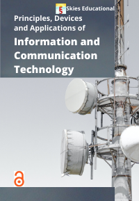 Principles, Devices and Applications of Information and Communication Technology (ICT)